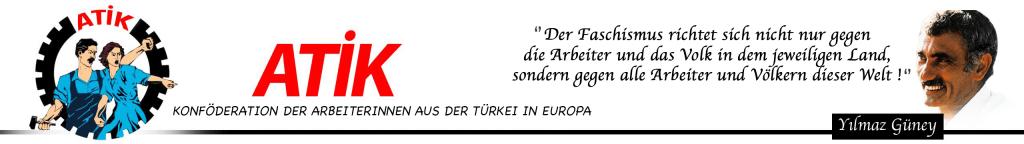 ATIK | Konföderation der Arbeiter aus der Turkei in Europa |